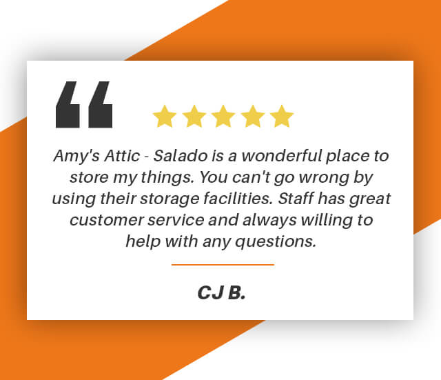 Amy's Attic - Salado is a wonderful place to store my things. You can't go wrong by their storage facilities. Staff has great customer service and always willing to help with any questions