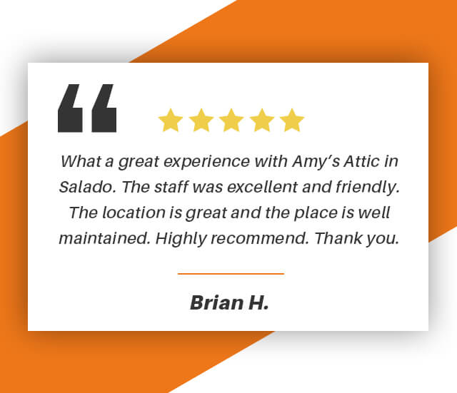 Amy's Attic - Salado is a wonderful place to store my things. You can't go wrong by using their storage facilities. Staff has great customer service and always willing to help with any questions.